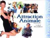 Attraction animale - le film