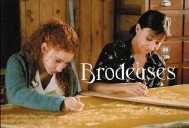 Brodeuses - le film