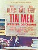 Tin Men, les Filous